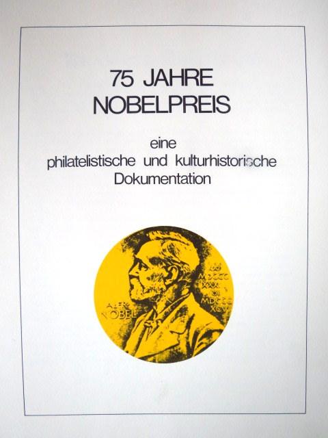 """שני אלבומי בולים מקוריים, זוכי פרס נובל כוללים סה""""כ 128 דפים עם מאות בולים והסברים על זוכי הפרסים  75Jahre Nobellpreis eine philatelishce und kulturische Dokumentation"""