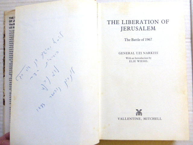 The Liberation of Jerusalem 1st ed. Vallentin a Mitchel, London, 1983, with signed dedication by the author