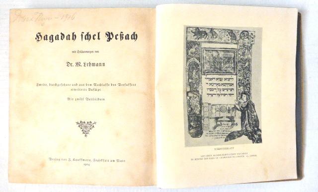 Hagadah Schel Pessach mit Erlaeuternungen von Dr. Lehmann, Vlg. Kauffmann, Frankfurt a. M. 1914 2te Aufl.