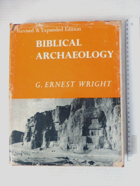 Biblical Archaeology rev. a. Expanded Ed, London, 1966