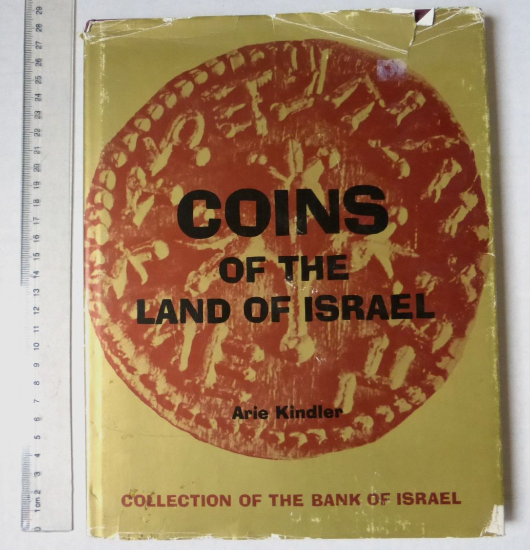 Coins of the Land of Israel Collection of the Bank of Israel, Keter publ. Jlm 1974
