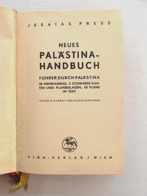 Neues Palaestina Handbuch עותק יפה Fiba Vlg. Wien, 1934