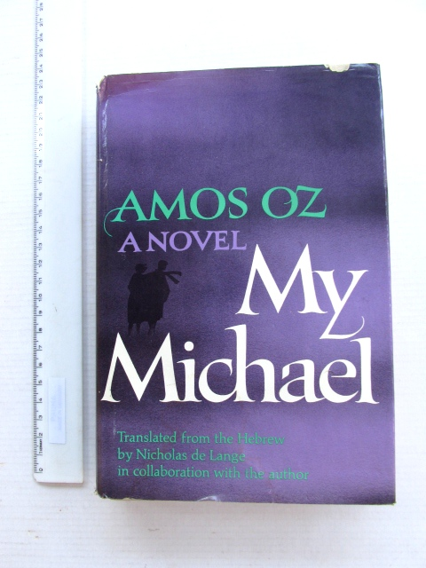 My Michael, signed ed by author USA 1972, with corrections by Lily Edelmann