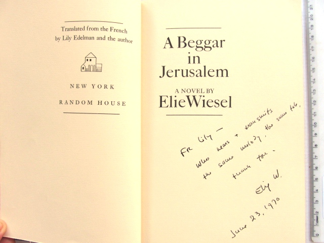 Beggar in Jerusalem, limited signed ed. No 15 of 250, and addtitional dedication to the translator from French Lily Edelman, June 23, 1970